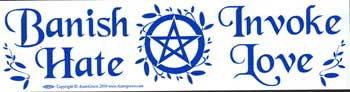 Banish Hate (Pentagram) Invoke Love, bumper sticker - Tree Of Life Shoppe