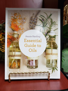 Essential Guide to Oils by Jennie Harding - Tree Of Life Shoppe