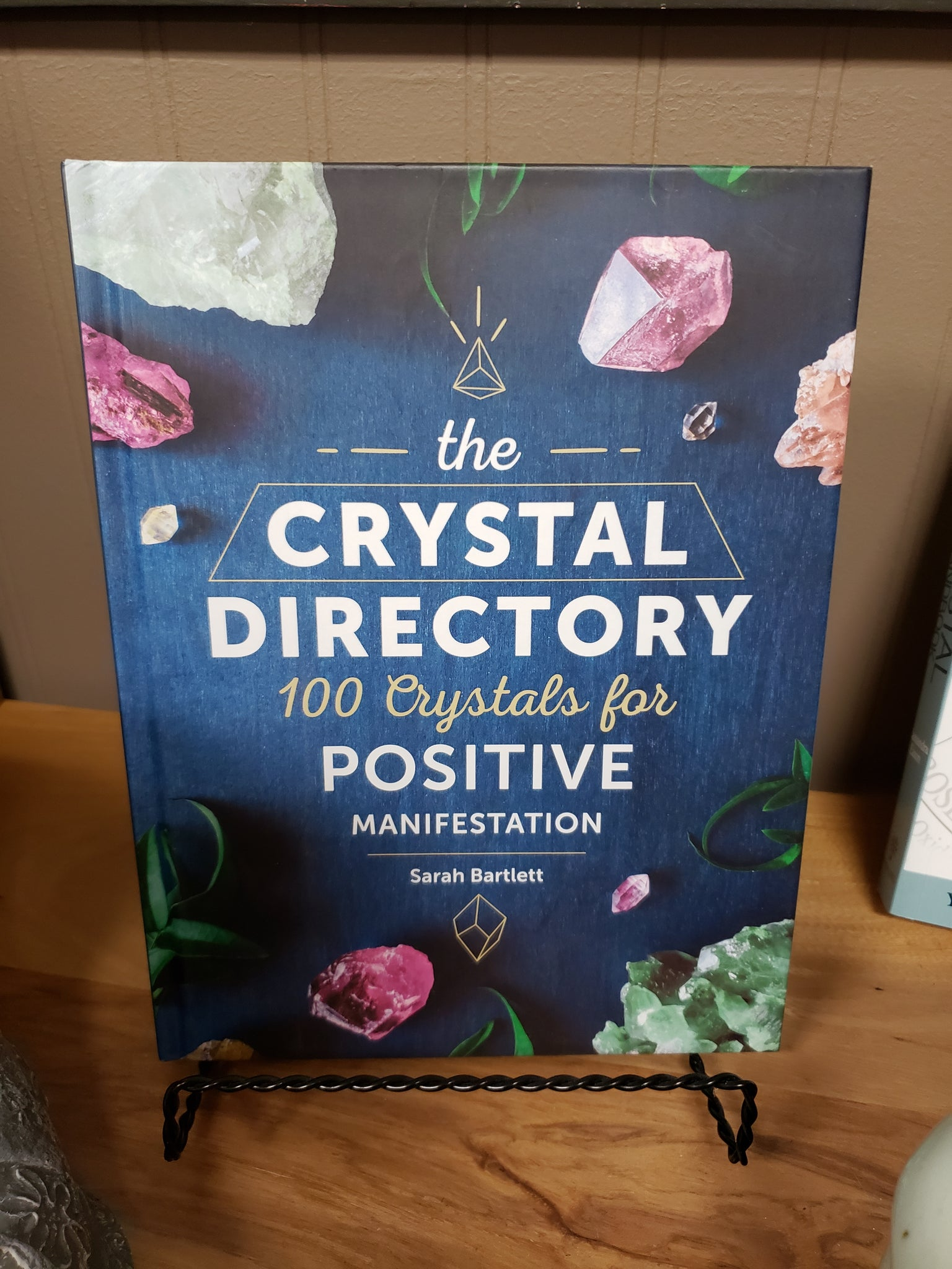 The Crystal Directory 100 Crystals for Postive Manifestation by Sarah Bartlett - Tree Of Life Shoppe