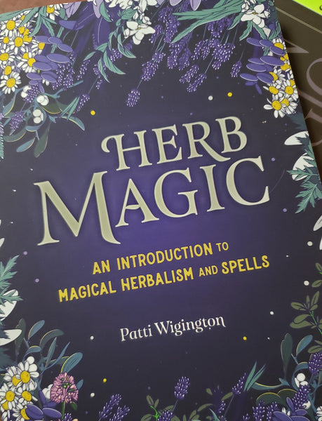 Herb Magic: An Introduction to Magical Herbalism and Spells - Tree Of Life Shoppe