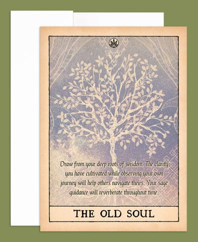 THE OLD SOUL GREETING CARD- BLANK INSIDE - Tree Of Life Shoppe