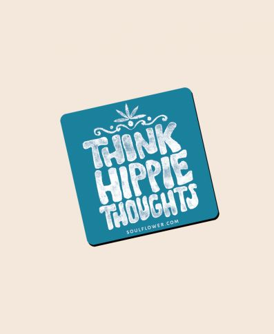 THINK HIPPIE THOUGHTS STICKER - Tree Of Life Shoppe