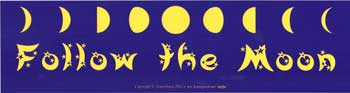 Follow the Moon, bumper sticker - Tree Of Life Shoppe