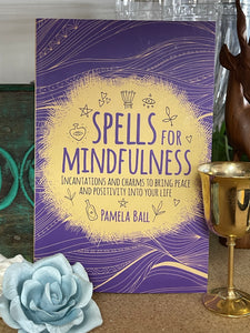 Spells for Mindfulness - Tree Of Life Shoppe