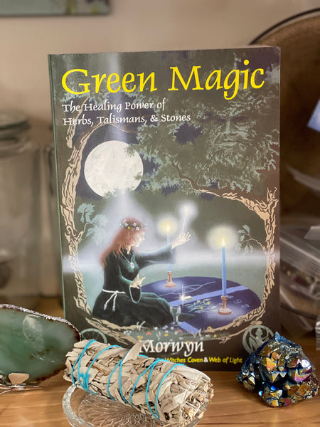 Green Magic the healing power of herbs, talismans and stones - Tree Of Life Shoppe