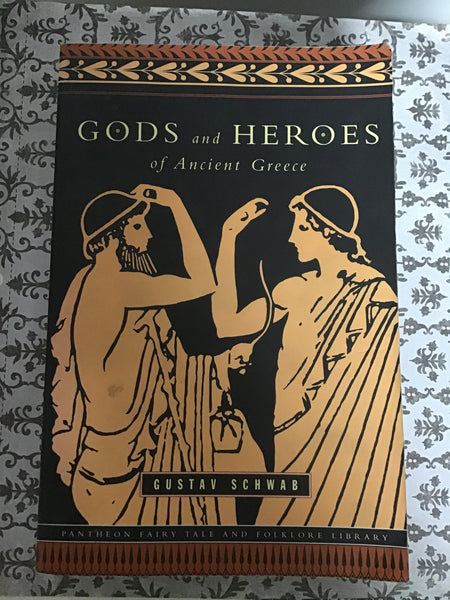 Gods and Heroes of Ancient Greece - Gustav Schwab (Used Fair Condition)