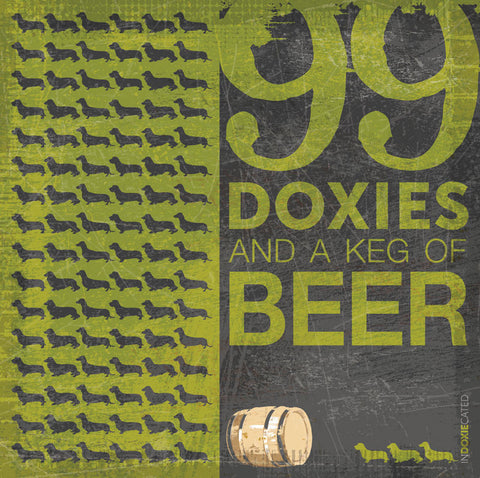 99 Doxies and a Keg of Beer (Green)