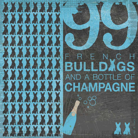 99 French Bulldogs and a bottle of Champagne