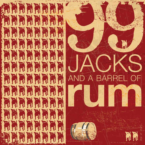 99 Jacks and a bottle of Rum