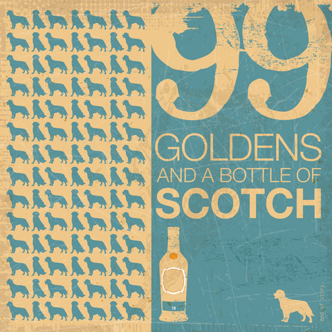 99 Goldens and a Bottle of Scotch
