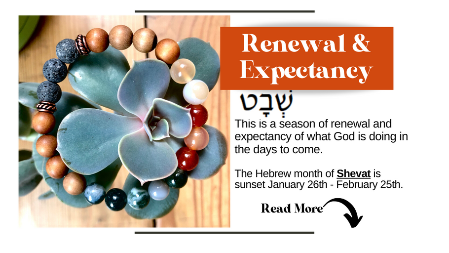 Shevat - Renewal & Expectancy