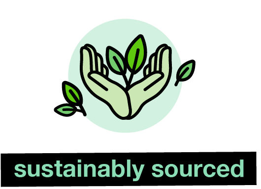 sustainably sourced