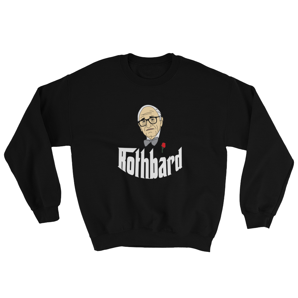 Rothbard Sweatshirt - Human Action llc