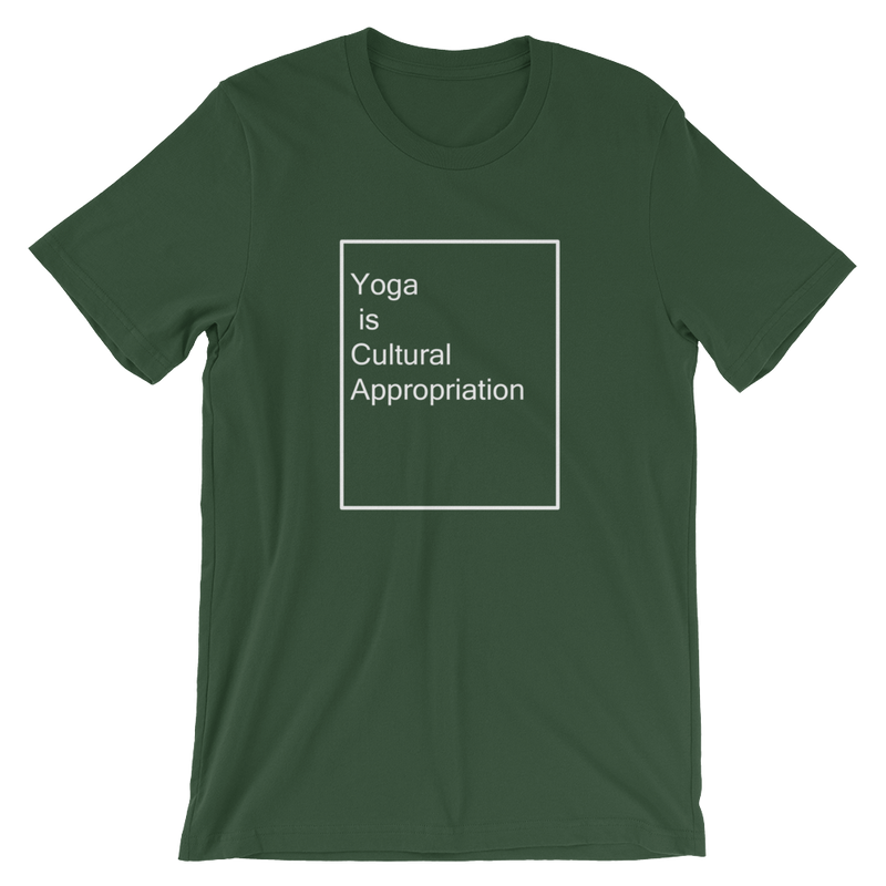 Yoga is cultural appropriation Short-Sleeve Unisex T-Shirt - Human Action llc