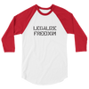 Legalize Freedom 3/4 sleeve raglan shirt - Human Action llc