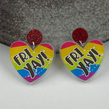 Fri-Yay Earrings