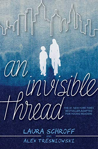 Invisible Thread Book By Laura Schroff