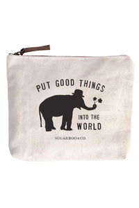 Put Good Things Into The World