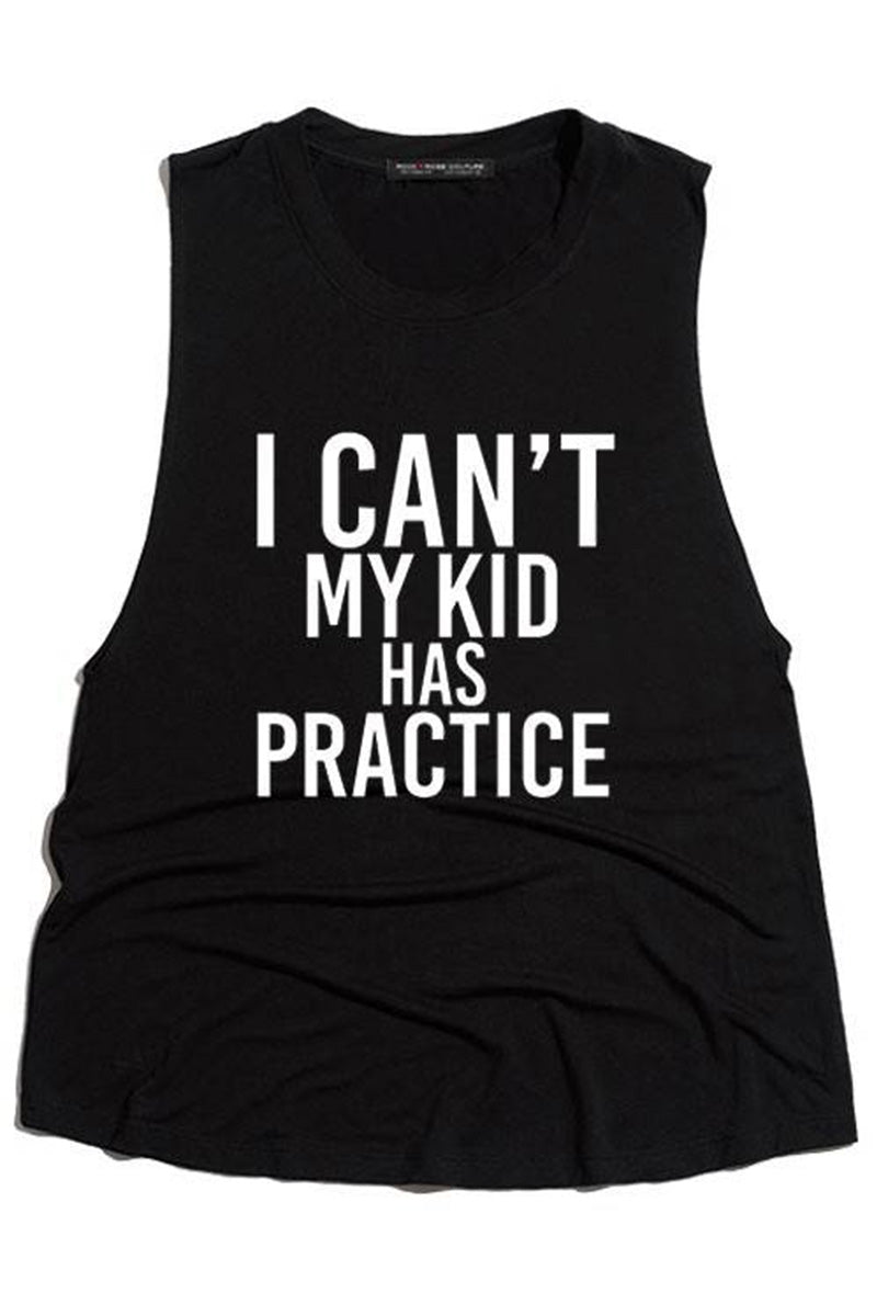 3093 I Can't My Kid Has Practice Black