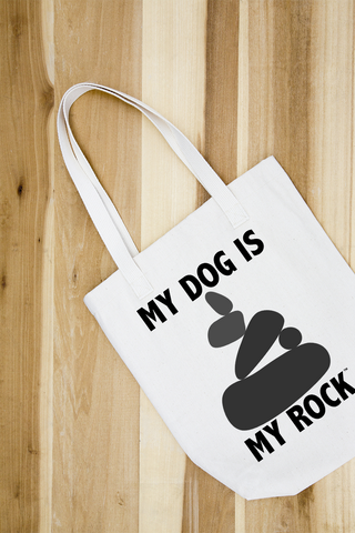 MY DOG IS MY ROCK TOTE