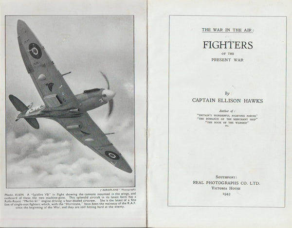 The War in the Air: FIGHTERS of the Present War - 1943