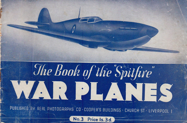The Book of the Spitfire - circa 1940