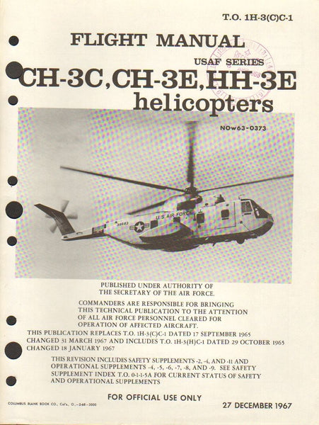 Flight Manual, USAF CH-3C, CH-3E, HH-3E Helicopters - 1967 (Combat-Used Copy)