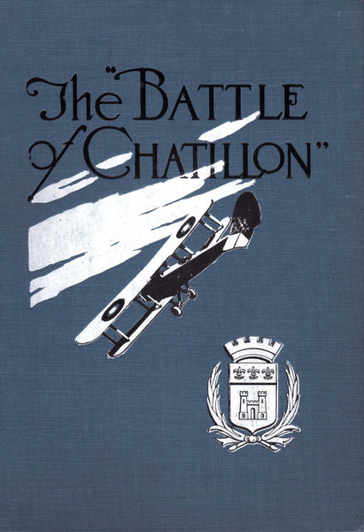 The Battle of Chatillon - Rare History of 2nd Corps Aero School