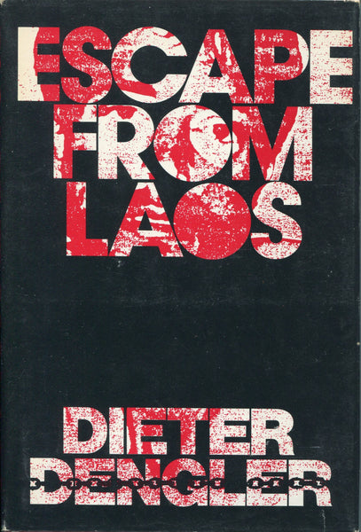 Escape From Laos - Dengler