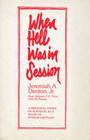 When Hell Was In Session (Large Paperback Edition) - Denton