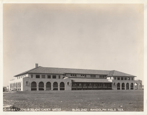 Randolph Field Aviation Cadet Mess Hall - 1932