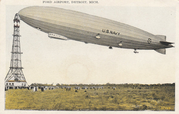 Ford Airport Detroit with U.S.S. Los Angeles at Mooring Mast - Oct 15, 1926