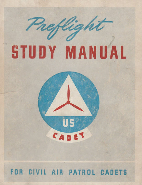 Pre-Flight Study Manual for Civil Air Patrol Cadets - circa 1943