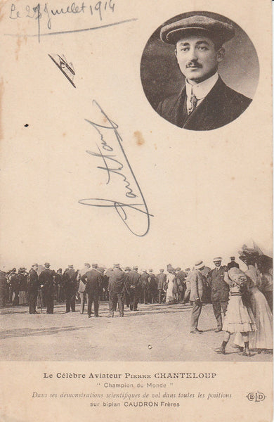 French Postcard AUTOGRAPHED by Pioneer Aviator Pierre Chanteloup - 1914