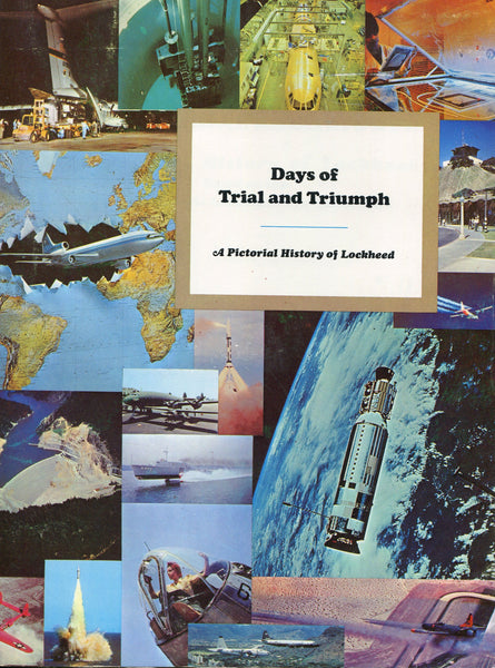 Days of Trial and Triumph - Lockheed Story