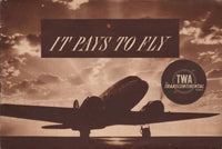 """It Pays to Fly"" TWA Brochure - circa 1940"