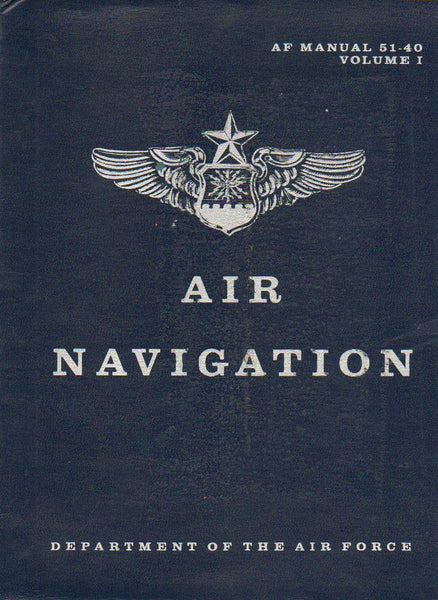 AF Manual 51-40, Air Navigation Vol I