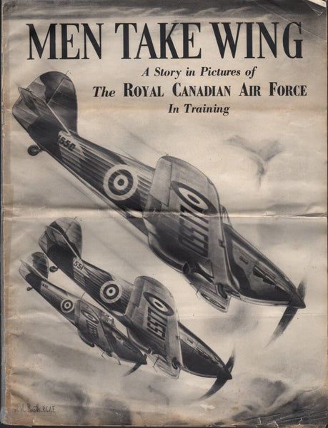 MEN TAKE WING - A Story in Pictures of the RCAF in Training - 1941