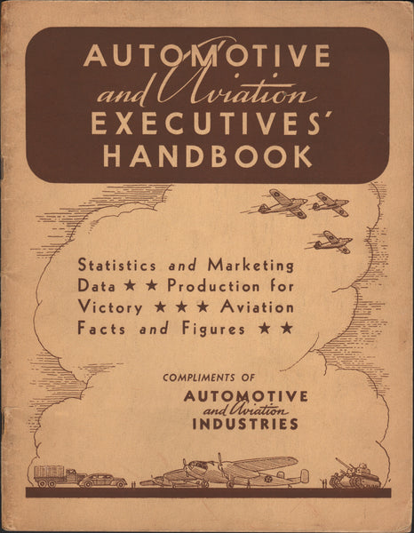 Automotive and Aviation Executive's Handbook - 1942