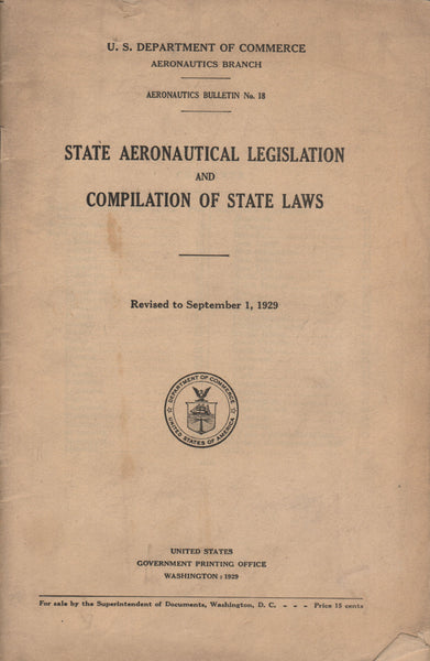 State Aeronautical Legislation and Compilation of State Laws - 1929