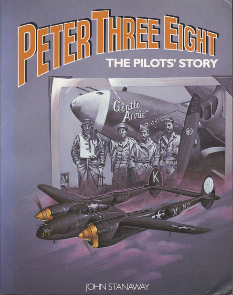 Peter Three Eight (P-38 WWII) SIGNED - 1986