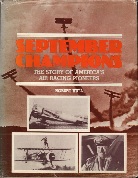 September Champions, A Story of America's Air Racing Pioneers