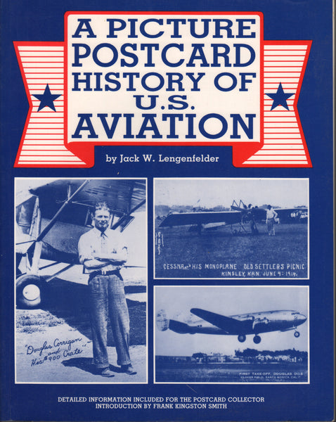 Lengenfelder - A Picture Postcard History of U.S. Aviation - 1989