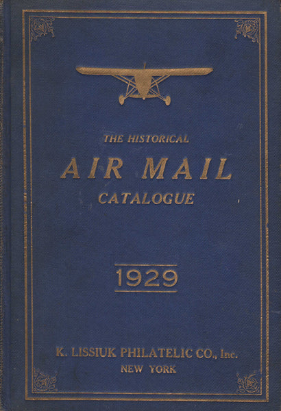 "Lissiuk ""The Historical Air Mail Catalog"" - 1929"