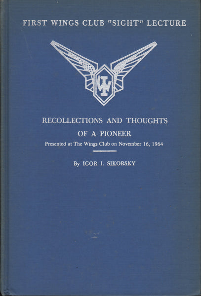 Sikorsky - Recollections and Thoughts of a Pioneer - 1964