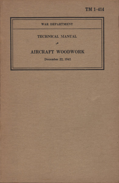TM 1-414, Aircraft Woodwork - 1942