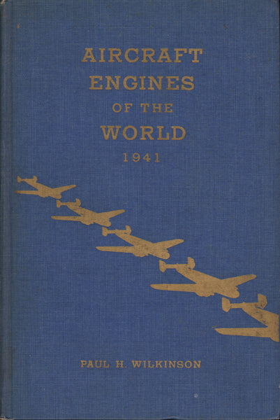 Wilkinson - Aircraft Engines of the World - 1941