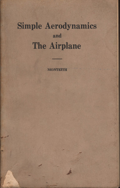 Monteith - Simple Aerodynamics and The Airplane - 1927