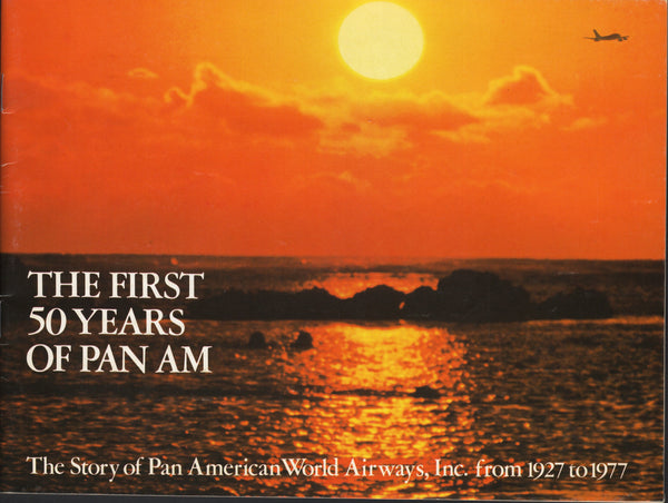 The First 50 Years of Pan Am - 1977