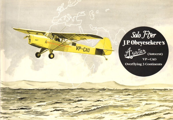 Obeyesekere - SOLO FLYER, Story of a London-Ceylon Flight in 1946